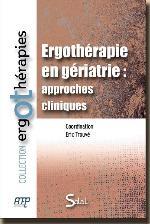 Ergothérapie en gériatrie: approches cliniques