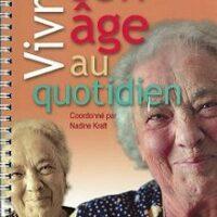Vivre son âge au quotidien