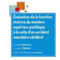 Evaluation de la fonction motrice du membre supérieur parétique à la suite d'un accident vasculaire cérébral