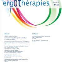 N°53 – Mars 2014 : Sport, loisirs, culture: comment l'ergothérapie contribue à leur accessibilité ?