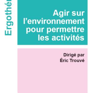 Agir sur l'environnement pour permettre les activités