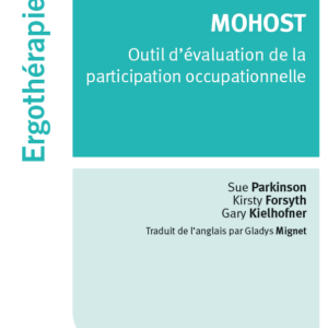 MOHOST – Outil d'évaluation de la participation occupationnelle