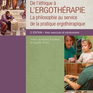 De l'éthique à l'ergothérapie – 2e édition