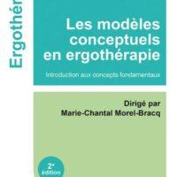 Modèles conceptuels en ergothérapie: introduction aux concepts fondamentaux (2ème édition)