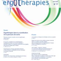 N°77-Avril 2020 : Ergothérapie dans la coordination et le parcours de soins