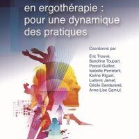 Recherche en ergothérapie : pour une dynamique des pratiques